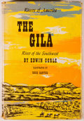 Books:Americana & American History, Edwin Corle. The Gila. River of the Southwest. New York:Rinehart & Company, 1951. First edition, second printi...