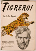 Books:Sporting Books, Sasha Siemel. Tigrero! New York: Prentice-Hall, 1953.Octavo. 266 pages. Illustrated. Publisher's cloth and price-cl...