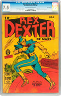 Golden Age (1938-1955):Science Fiction, Rex Dexter of Mars #1 Billy Wright pedigree (Fox FeaturesSyndicate, 1940) CGC VF- 7.5 Cream to off-white pages....