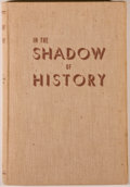 Books:Americana & American History, J. Frank Dobie, Mody C. Boatright and Harry H. Ransom, editors.In the Shadow of History. Austin: Texas Folk-Lor...