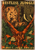 Books:Travels & Voyages, Mary L. Jobe Akeley. Restless Jungle. New York: Robert M. McBride & Company, 1936. First edition. Octavo. 305 pa...