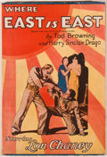 Books:Fiction, [Photoplay Edition]. Tod Browning and Harry Sinclair Drago.Where East is East. New York: Jacobsen Publishing Compan...