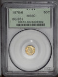 California Fractional Gold: , 1878/6 50C Indian Octagonal 50 Cents, BG-952, High R.5, MS60 PCGS.PCGS Population (1/24). (#10810)...
