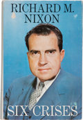 Books:Americana & American History, Richard M. Nixon. Six Crises. Garden City: Doubleday, 1962.Later edition. Inscribed by Nixon. Octavo. 458 pages...