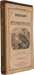 Books:Americana & American History, [Mexican War]. John T. Hughes. Doniphan's Expedition; Containingan Account of the Conquest of New Mexico; General Kearn...