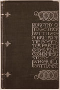 Books:Literature Pre-1900, Oliver Wendell Holmes. Dorothy Q Together With A Ballad of theBoston Tea Party & Grandmother's Story of Bunker HillBat...