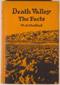 Books:Americana & American History, W. A. Chalfant. Death Valley: The Facts. Stanford: StanfordUniversity Press, 1930. First edition. Octavo. 155 p...