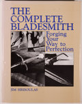Books:Non-fiction, Jim Hrisoulas. The Complete Bladesmith. Forging Your Way to Perfection. Boulder: Paladin Press, 1987. First edit...