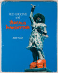 Books:Art & Architecture, Judd Tully. Red Grooms and Ruckus Manhattan. New York: George Braziller, 1977. First edition. Octavo. 84 pages. ...