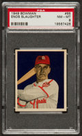 Baseball Cards:Singles (1940-1949), 1949 Bowman Enos Slaughter #65 PSA NM-MT 8 - Only Three Nicer! ...