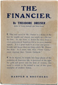 Books:Literature 1900-up, Theodore Dreiser. The Financier. New York: Harper &Brothers, 1912. First edition. Octavo. 779 pages. Publisher's li...