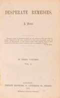 Books:Literature Pre-1900, Thomas Hardy. Desperate Remedies. A Novel. London: Tinsley Brothers, 1871. ... (Total: 3 Items)