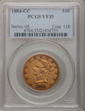 Liberty Eagles, 1884-CC $10 VF35 PCGS....