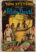 Books:Children's Books, John Henry Cutler. Tom Stetson and the Blue Devil. Racine:Whitman, [1951]. First edition. Octavo. 248 pages plu...