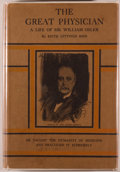 Books:Medicine, [William Osler, subject]. Edith Gittings Reid. The GreatPhysician. A Short Life of Sir William Osler. London:O...