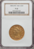 Liberty Eagles, 1865-S $10 865 Over Inverted 186 Fine 12 NGC....