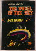 Books:Science Fiction & Fantasy, [Jerry Weist]. Rafe Bernard. The Wheel In the Sky. London: Ward, Lock, [1954]. First edition, first printing. Octavo...