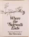 Books:Children's Books, Shel Silverstein. Where the Sidewalk Ends. New York: Harperand Row, [n.d., ca. 1982]. Later edition. Octavo. [1...