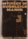 Books:Mystery & Detective Fiction, Walter Livingston. The Mystery of Burnleigh Manor. New York:The Mystery League, Inc., 1930. First edition. Octa...