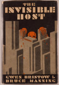 Books:Mystery & Detective Fiction, Gwen Bristow and Bruce Manning. The Invisible Host. NewYork: The Mystery League, Inc., 1930. First edition. Oct...