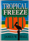 Books:Mystery & Detective Fiction, James W. Hall. Tropical Freeze. New York and London: W. W.Norton & Company, 1989. First edition. Octavo. 319 pa...