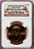 Medals And Tokens, (2009) Medal Julia Tyler Brilliant Uncirculated NGC....