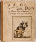 Books:Children's Books, Albert Payson Terhune. Real Tales of Real Dogs. Etchings byDiana Thorne. Akron, Saalfield, [1935]. First editio...