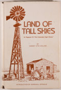 "Books:Americana & American History, Dabney Otis Collins. Land of Tall Skies. ""A Pageant ofthe Colorado High Plains"". Colorado Springs: Century One,..."