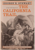 Books:Americana & American History, George R. Stewart. The California Trail. An Epic withMany Heroes. New York: McGraw-Hill, [1962]. Eighth printin...