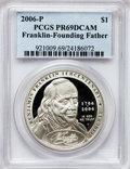 Modern Issues, 2006-P $1 Ben Franklin, Founding Father PR69 Deep Cameo PCGS. PCGSPopulation (2198/711). NGC Census: (2594/7328). Numisme...