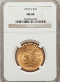 Indian Eagles: , 1910-S $10 MS60 NGC. NGC Census: (52/368). PCGS Population(23/516). Mintage: 811,000. Numismedia Wsl. Price for problem fr...