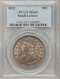 Bust Half Dollars, 1832 50C Small Letters MS62 PCGS. O-110, R.1....