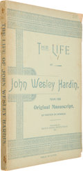 Books:Americana & American History, [John Wesley Hardin]. The Life of John Wesley Hardin,from the Original Manuscript, as written by himself....