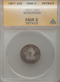 Early Dimes: , 1807 10C -- Scratched -- ANACS. Fair 2 Details. NGC Census:(8/208). PCGS Population (10/327). Mintage: 165,000. Numismedia...