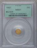 California Fractional Gold: , 1867 25C Liberty Round 25 Cents, BG-825, R.4, MS61 PCGS. PCGSPopulation (7/48). NGC Census: (5/5). (#10686)...