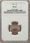 Shield Nickels: , 1871 5C MS64 NGC. NGC Census: (22/24). PCGS Population (31/37).Mintage: 561,000. Numismedia Wsl. Price for problem free NG...