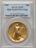 High Relief Double Eagles, 1907 $20 High Relief, Wire Edge VF25 PCGS. PCGS Population (9/3982). NGC Census: (1/1857). Mintage: 11,250. Numismedia Wsl....