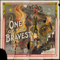 "Movie Posters:War, One of the Bravest (Universal Film Manufacturing, 1914). Six Sheet(81"" X 81""). War.. ..."