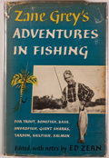 Books:Biography & Memoir, Zane Grey. Zane Grey's Adventures in Fishing. Edited, with notes by Ed Zern. New York: Harper, [1952]. First edition...