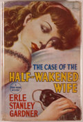 Books:Mystery & Detective Fiction, Erle Stanley Gardner. The Case of the Half-Wakened Wife.London: Cassell, [1949]. First English edition. Octavo....