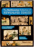 Books:Comics - Golden Age, [Comics]. [Bill Blackbeard and Martin Williams]. The SmithsonianCollection of Newspaper Comics. [New York]:Smit...
