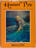 Books:Biography & Memoir, [Howard Pyle, subject]. Henry C. Pitz. Howard Pyle. Writer, Illustrator, Founder of the Brandywine School. New Y...