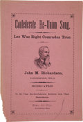 Miscellaneous:Booklets, John M. Richardson. Confederate Re-Union Song. Lee WasRight Comrades True....