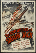 "Movie Posters:Adventure, The Adventures of Smilin' Jack (Universal, 1943). One Sheet (27"" X41"") Chapter 6 -- ""Escape By Clipper."" Adventure. Starrin..."