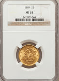 Liberty Half Eagles: , 1899 $5 MS65 NGC. NGC Census: (546/75). PCGS Population (80/15).Mintage: 1,710,729. Numismedia Wsl. Price for problem free...