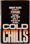 Books:Horror & Supernatural, [Jerry Weist]. Robert Bloch. SIGNED. Cold Chills. GardenCity: Doubleday, 1977. Later impression. Signed by Bloch...