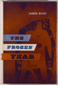 Books:Science Fiction & Fantasy, [Jerry Weist]. James Blish. The Frozen Year. New York: Ballantine, [1957]. First edition, first printing. Octavo. 15...