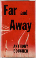 Books:Science Fiction & Fantasy, [Jerry Weist]. Anthony Boucher. Far and Away. New York:Ballantine, [1953]. First edition, first printing. Octavo. 1...