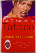 Books:Mystery & Detective Fiction, Lauren Henderson. SIGNED. The Strawberry Tattoo. London:Hutchinson, [1999]. First edition. Signed by the author o...