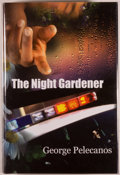 Books:Mystery & Detective Fiction, George Pelecanos. SIGNED LIMITED EDITION. The NightGardener. [Tucson]: McMillan, 2006. First edition, one of 200...